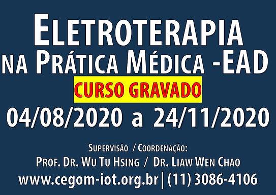 04 de Agosto - Curso Gravado de Eletroterapia na Prática Médica