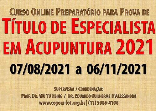 07 de agosto Curso Online Preparatório Prova de Título Especialista Acupuntura