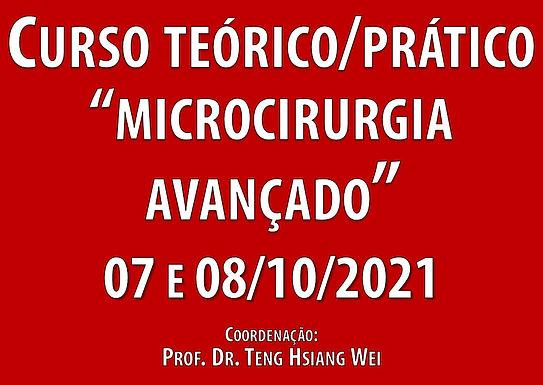 07 e 08 de Outubro de 2021 - Curso Teórico/Prático Avançado de Microcirurgia