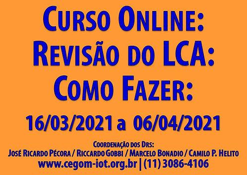 """16 de Março - Curso Online """"Revisão do LCA: Como Fazer"""""""