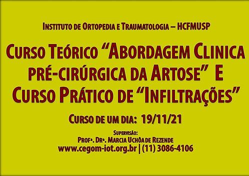 19 de Novembro - Curso Teórico e Prático Artrose e Infiltrações