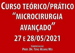 27 e 28 de Maio de 2021 - Curso Teórico/Prático Avançado de Microcirurgia