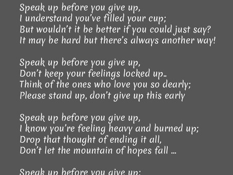 Speak Up Before You Give Up!