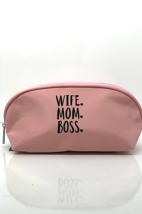 Wife. Mom. Boss. Cosmetic Bag