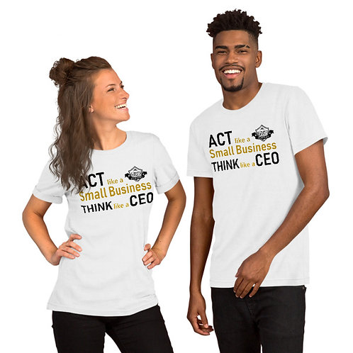 ACT LIKE A CEO T-SHIRT