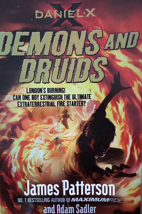 Demons & Druids Daniel X by James Patterson