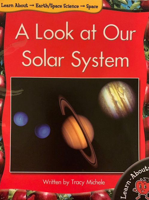 A Look At Our Solar System Level 7 (Learn About)