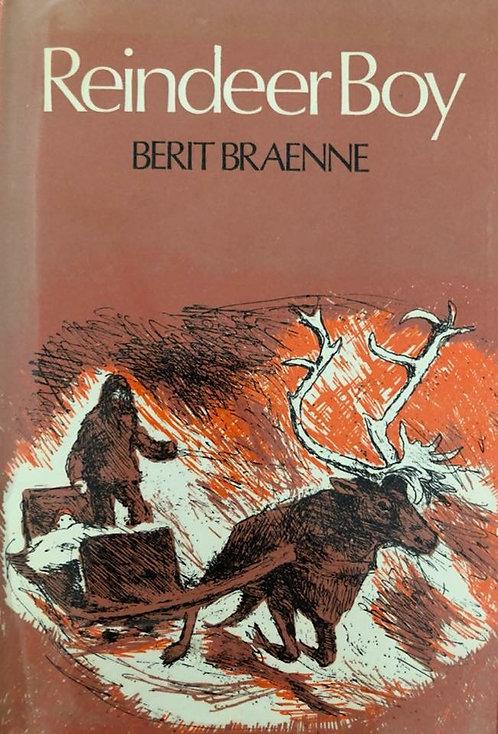 Reindeer Boy by Berit Braenne
