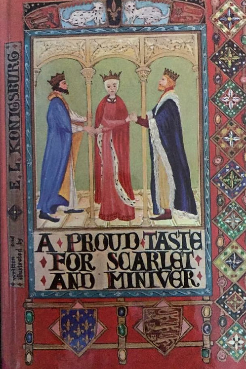 A Proud Taste For Scartlet and Miniver by L Koningsburg (Classic)