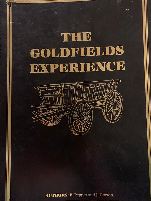 The Goldfield Experience