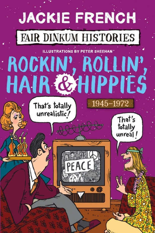 Rockin Rollin Hair & Hippies by Jackie French