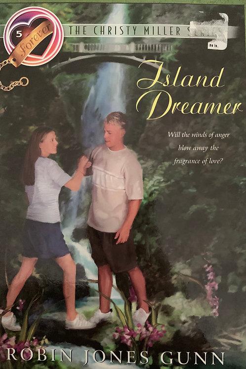 Christy Miller: Island Dreamer by Robin Jones Gunn