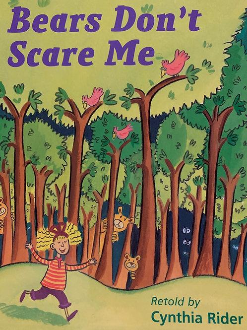 Bears Don't Scare Me Level 22 (MacMillan Take Home)