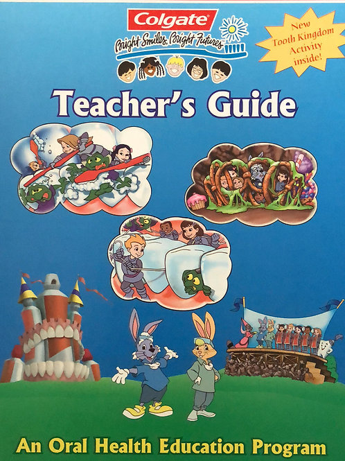 Colgate A Oral Health Education Program Teacher's Guide