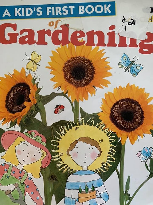 A Kids First Book Of Gardening (Family Circle)