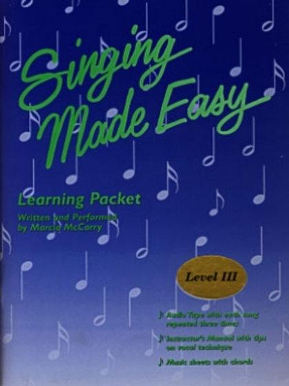 Singing Made Easy - Level III