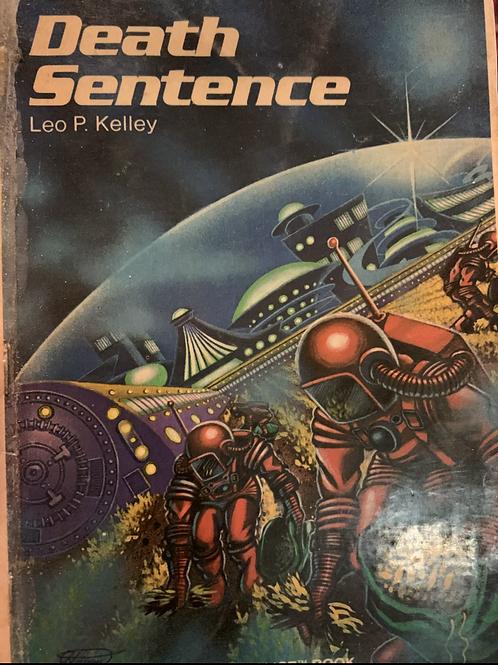 Death Sentence by Leo P Kelley