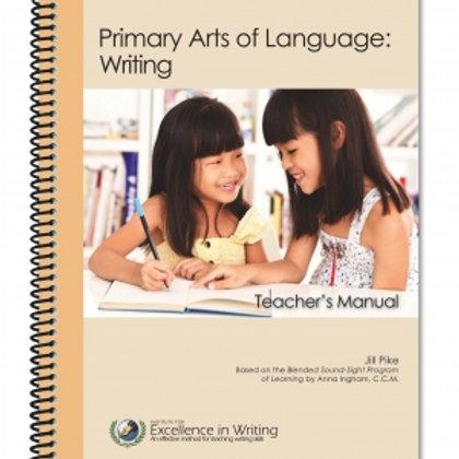 Primary Arts of Language: Writing Teacher's Manual