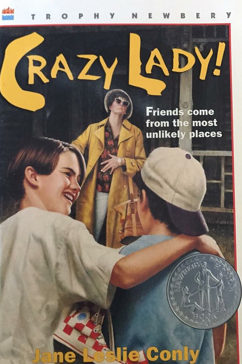 Crazy Lady! By Jane Leslie Conley Softback A Newberry Honor Book