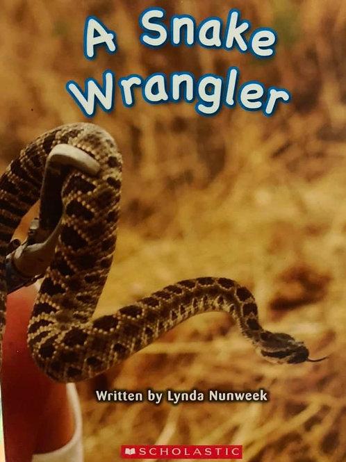 A Snake Wrangler (Scholastic) Level 13