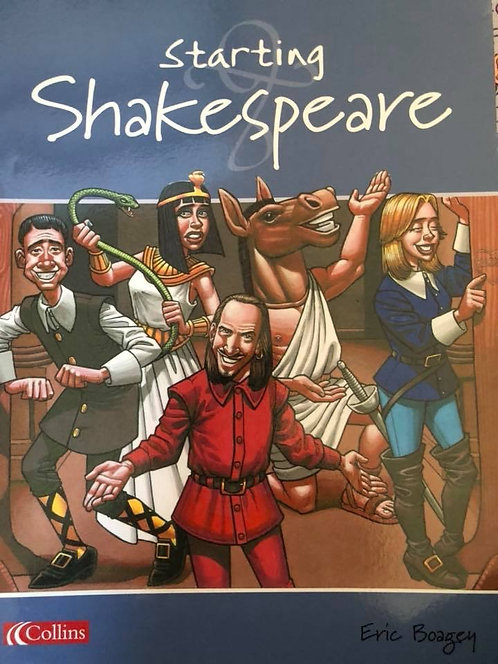 Starting Shakespeare by Eric Boagey
