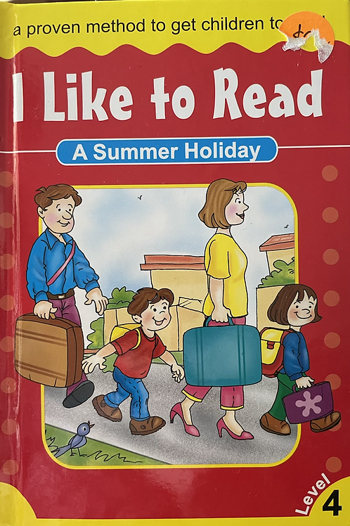 A Summer Holiday Level 4 (I Like To Read) Ages 9-10