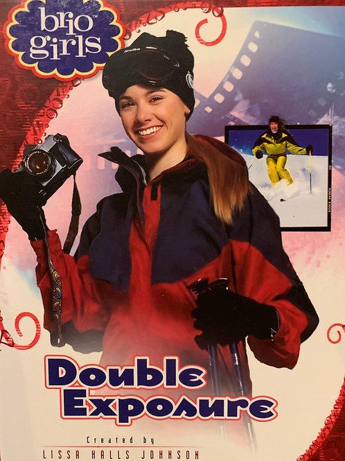 Bio Girls: Double Exposure by Lissa Halls Johnson