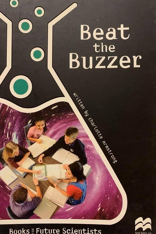 Beat The Buzzer Age 11.5 years (Macmillian Future Scientist)
