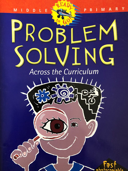 Blake Education Problem Solving Across Curriculum Middle Primary BLMs
