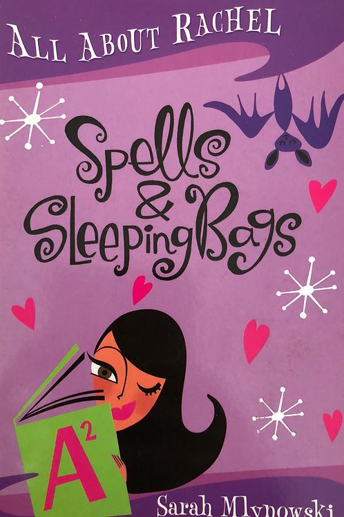 All About Rachel Spells & Sleeping Bags by Sarah Mlynowski