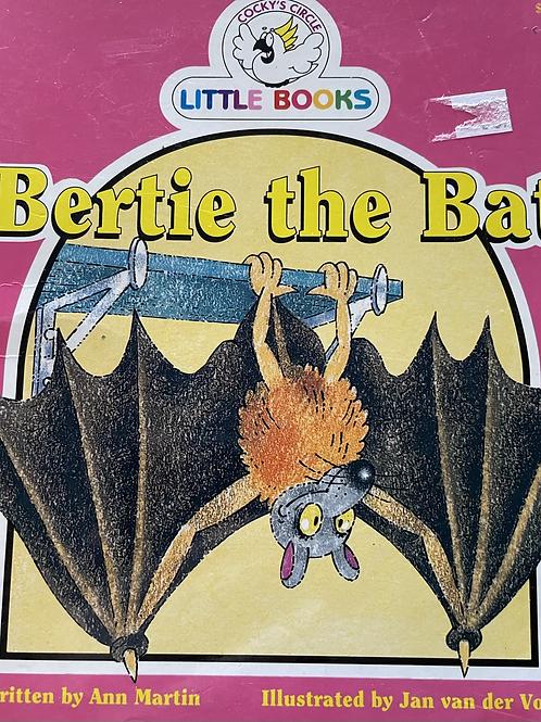 Bertie the Bat by Ann Martin