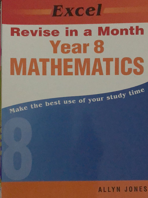 Excel Revise In A Month Year 8 Mathematics