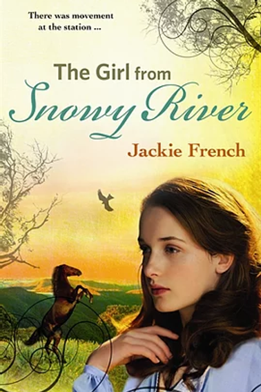 A Girl from Snowy River by Jackie French
