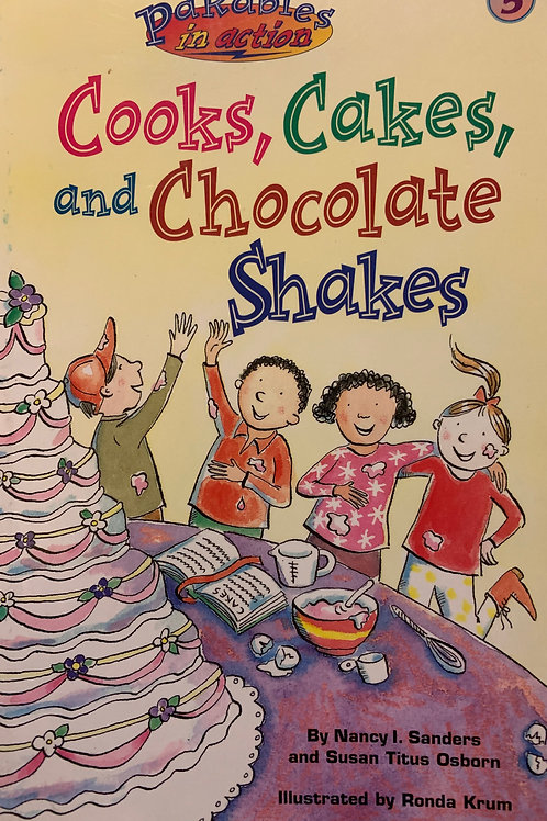 Cook, Cakes & Chocolate Shakes by Nancy Sanders