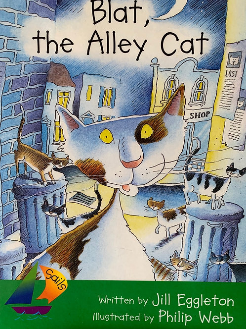 Blat, the Alley Cat (Heinemann Sails) Level 13