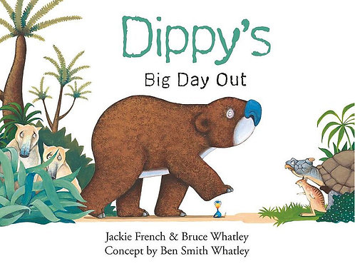 Dippy's Big Day Out by Jackie French & Bruce Whatley