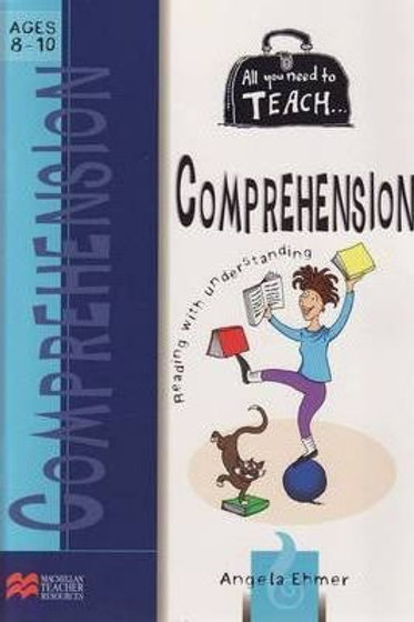 All You Need To Teach Comprehension Ages 8-10 (MacMillan)
