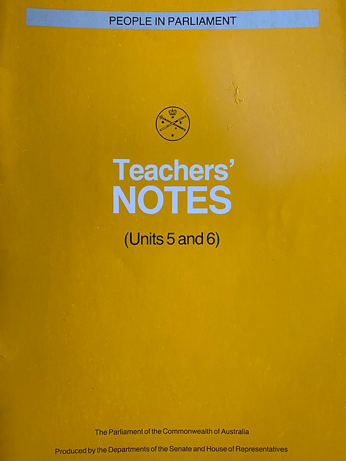 People in Parliament Teacher Notes Unit 5 & 6