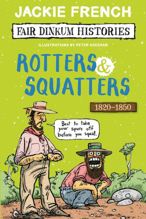Rotters & Squatters by Jackie French