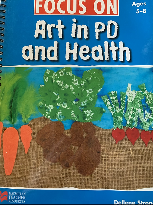 Focus On Art In Personal Development & Health Ages 5-8 (MacMillan)
