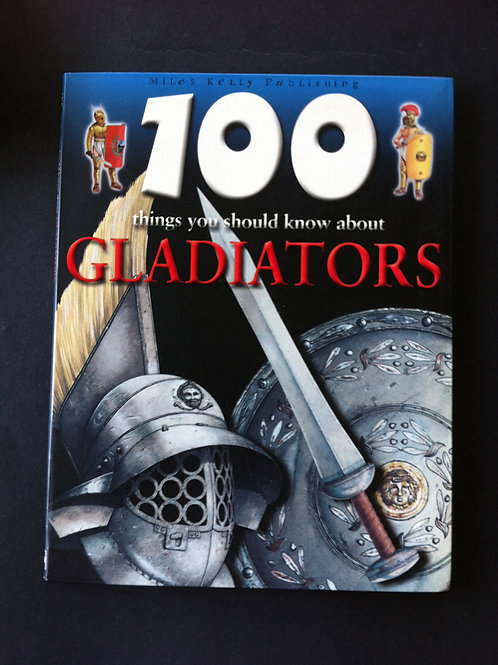 100 Things You Should Know About Gladiators $10.00