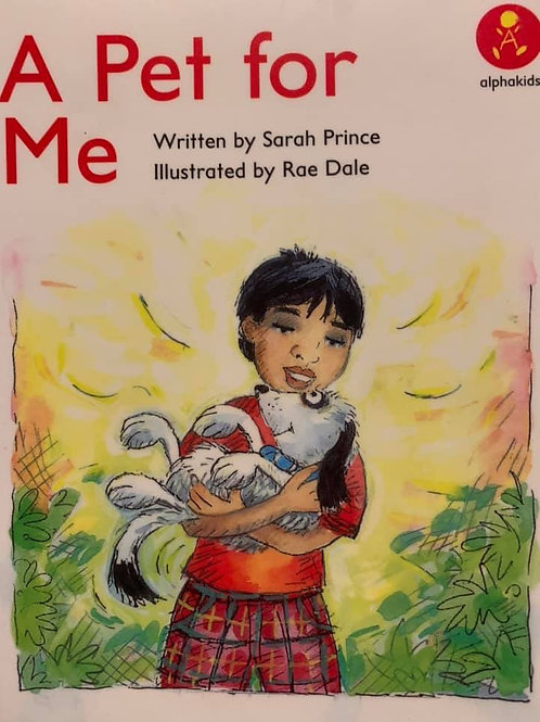 A Pet For Me (Alpha Kids) Level 8