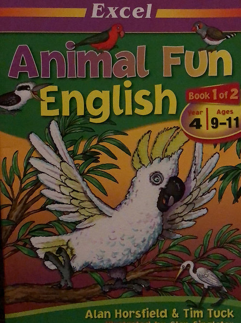 Excel Animal Fun English Year 4 Ages 9-11