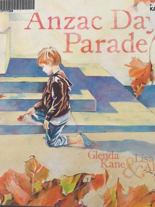 Anzac Day Parade by Glenda Kane & Lisa