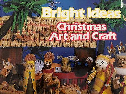 Bright Ideas  Christmas Art & Craft
