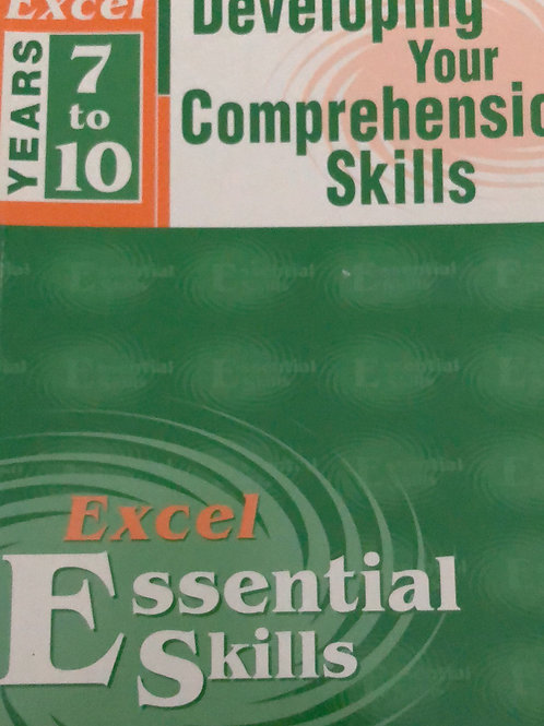 Excel Developing Your Comprehension Skills Years 7 to 10