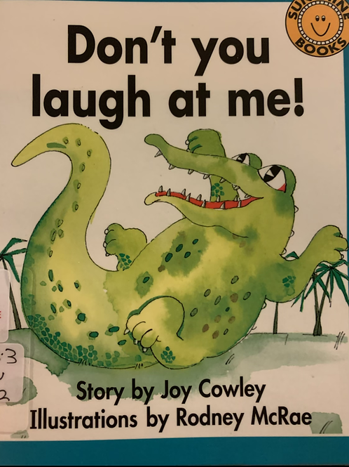 Don't You Laugh At Me! by Joy Cowley (Sunshine) Hard to Get