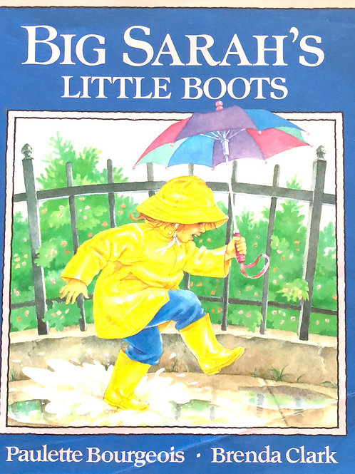 Big Sarah's Boots By Paulette Bourgeois
