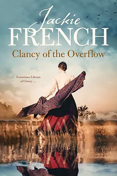 Clancy of the Overflow by Jackie French
