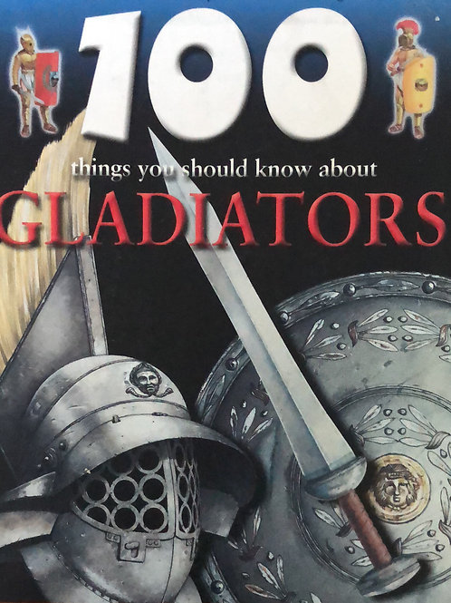 100 Things You Should Know About Gladiator